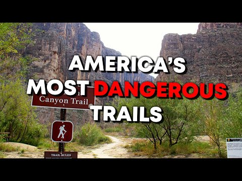 The Most Dangerous Hiking Trails In America