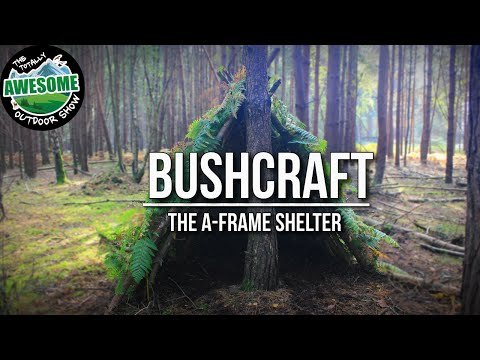 Bushcraft Shelters - The A Frame Shelter   TA Outdoors