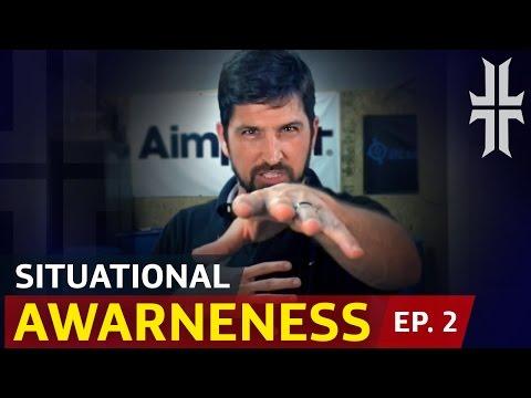 Episode 2 - SITUATIONAL AWARENESS: Spotting Threat Indicators