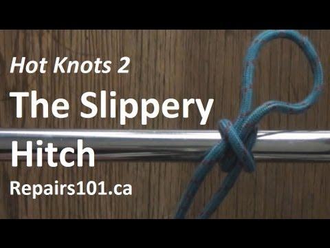 Slippery Hitch - Hot Knots 2