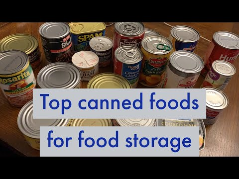 SOME OF THE BEST CANNED FOODS FOR EMERGENCY FOOD STORAGE [Prepping 365: #331]