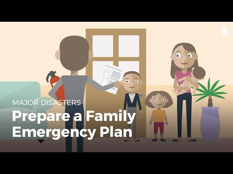 Prepare a Family Emergency Plan | Disasters