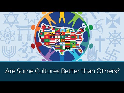 Are Some Cultures Better than Others?