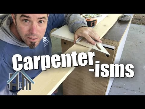 How to be a carpenter. Tips and tricks and stuff to know.