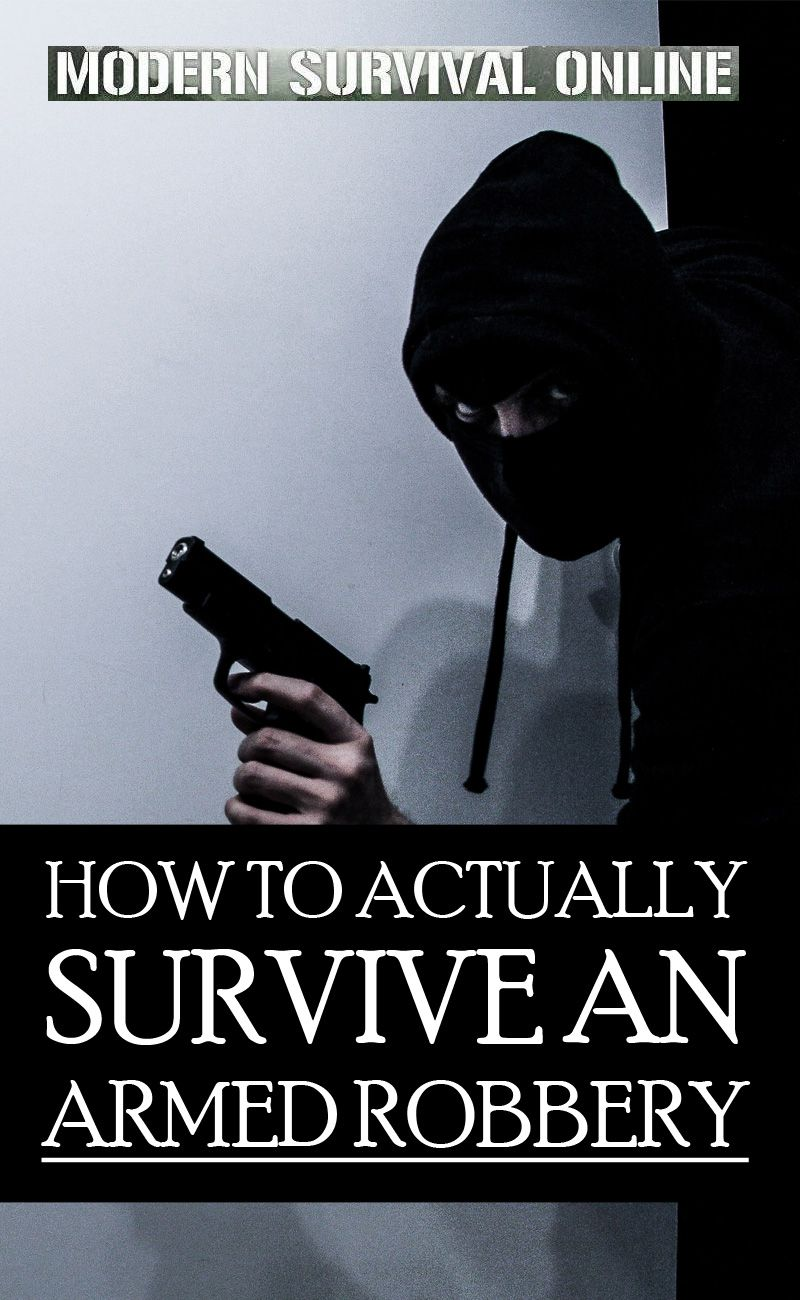 armed robbery survival pinterest